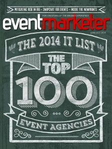 inVNT was honored on Event Marketer's It List, listing the top event marketing agencies, for the 4th year in a row in June 2014!