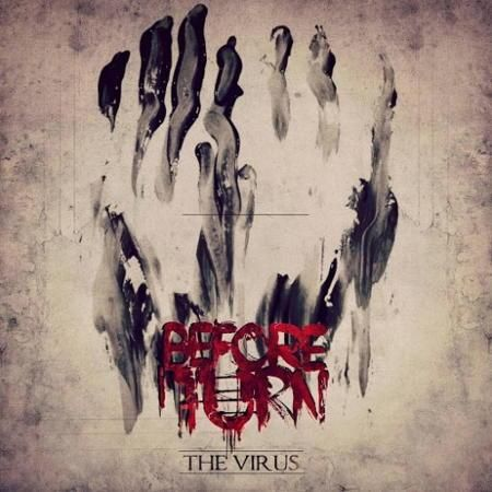 Before I Turn - The Virus (2016)