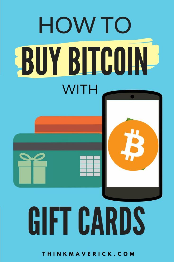 How To Buy Bitcoin With Gift Cards Instantly Thinkmaverick My Personal Journey Through Entrepreneurship Buy Bitcoin Bitcoin Bitcoin Business