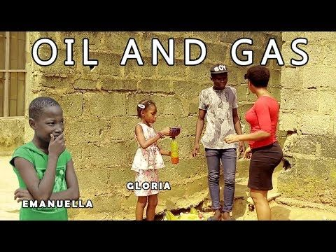OIL AND GAS Emanuella & Gloria (mark angel comedy) (mind of