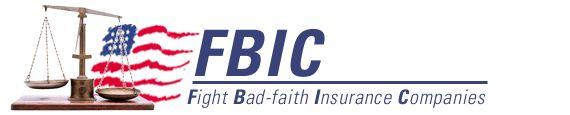 FBIC - Fight Bad-faith Insurance Companies