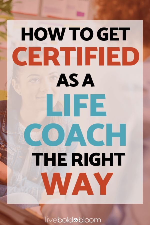 How To Get Certified As A Life Coach The Right Way Mental Health