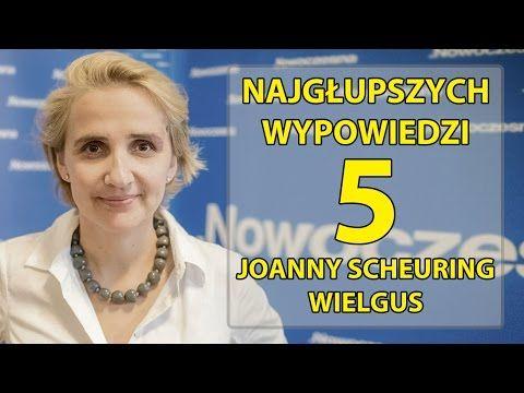 5 najgłupszych wypowiedzi Joanny Scheuring - Wielgus - YouTube