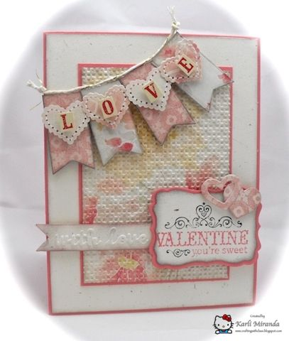 Sweet Valentine-very pretty with embossing folder used on background & texture paper