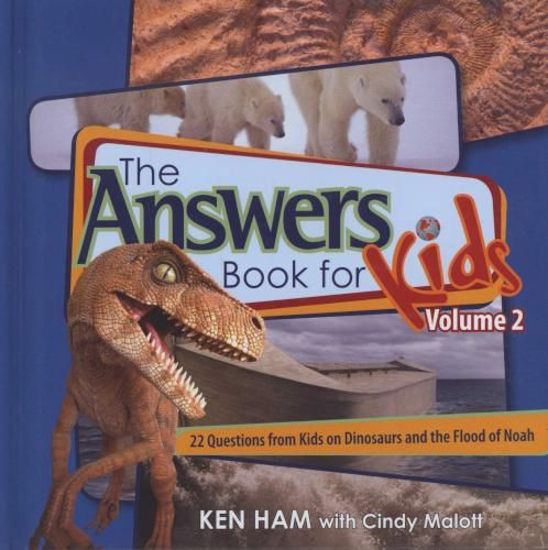 978-0-89051-527-3 The Answer Book for Kids, Volume 2 - 22 Questions on Dinosaurs and the Flood of Noah