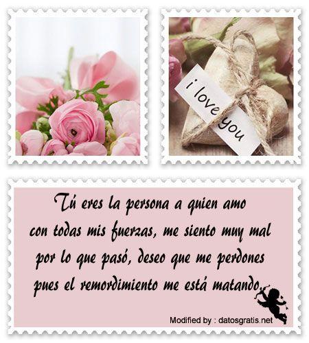 tarjetas para pedir perdòn a mi novia,palabras para pedir perdòn a mi novia.  http://www.datosgratis.net/textos-para-pedir-disculpas-a-mi-pareja/