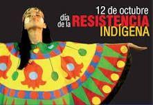 Día de la resistencia indigena  12 de octubre y celebra la resistencia de los pueblos indígenas de España