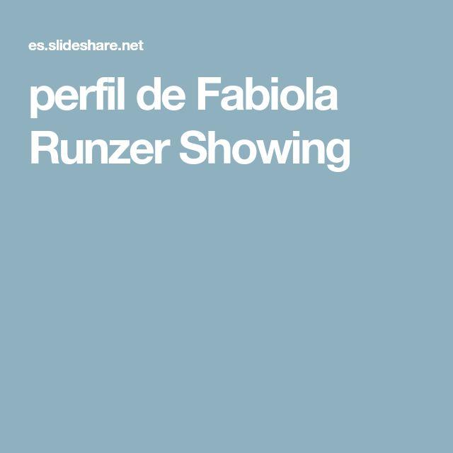 perfil de Fabiola Runzer Showing