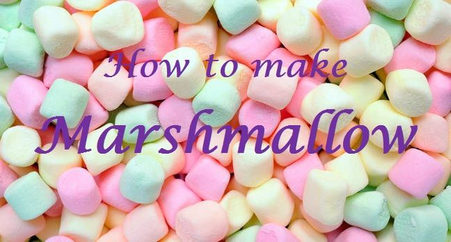 How To Make Marshmallow