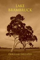 Lake Brambruck, an ebook by Douglas Gellatly at Smashwords