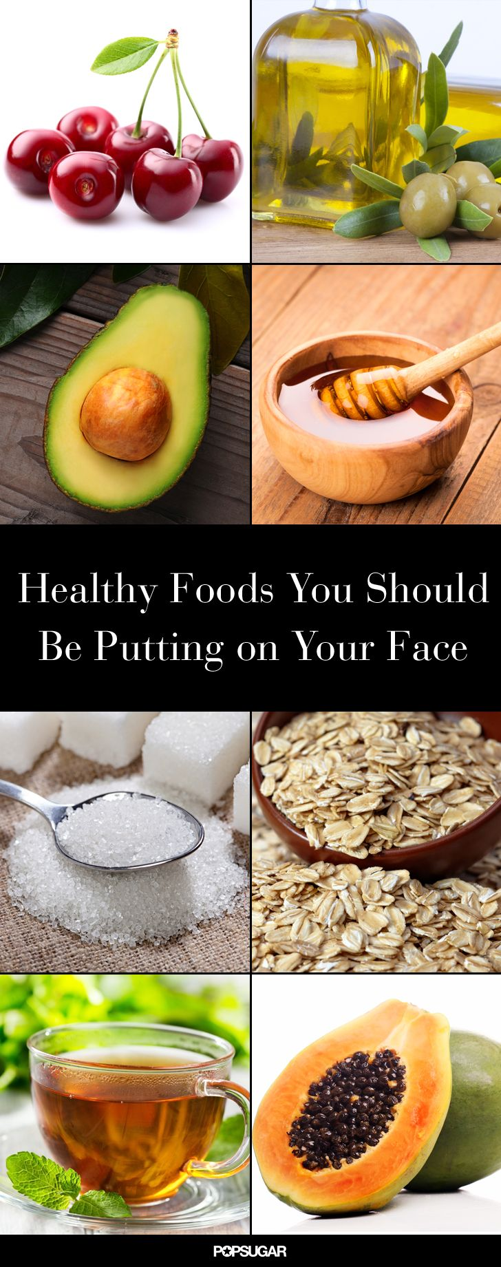 10 Foods That Belong on Your Face  #DIYBeauty
