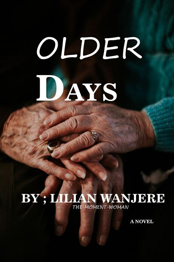 OLDER DAYS – Chapter 3