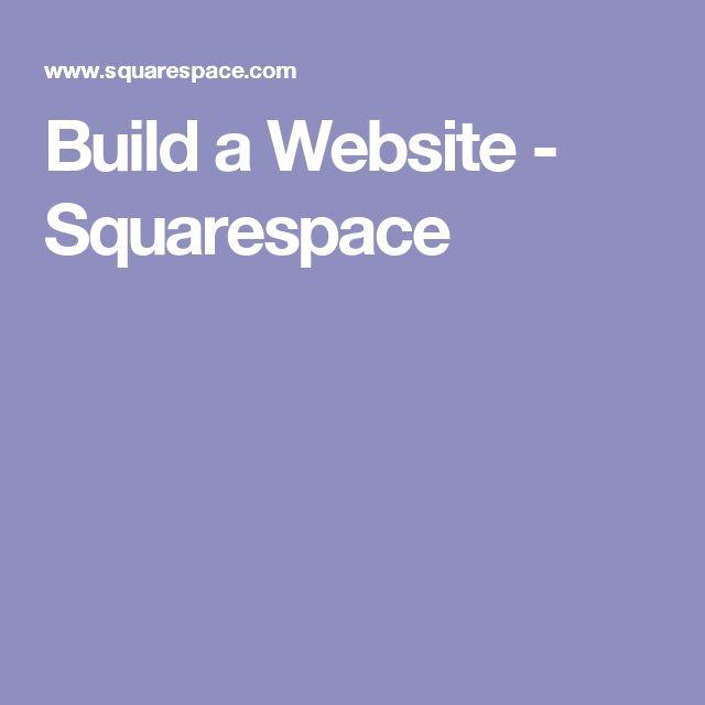 Build a Website - Squarespace
