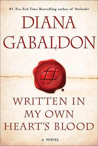 Written in My Own Heart's Blood by Diana Gabaldon: Worth Reading, Diana Gabaldon, Dust Jackets, Books Jackets, Dianagabaldon, Books Worth, Outlander Series, Heart Blood, Dust Covers