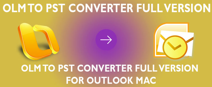 Download Outlook Mac to PST Converter free to migrate olm to pst format.