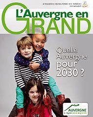 """Quelle Auvergne pour 2030 ? En lançant la démarche """"Auvergne 2030"""", la Région offre aux Auvergnates et aux Auvergnats l'opportunité d'exprimer leur avis et de faire partager leur vision des actions à mettre en oeuvre, dès aujourd'hui, afin de préparer une Auvergne plus attractive, moderne et dynamique pour 2030. Autrement dit pour demain !"""
