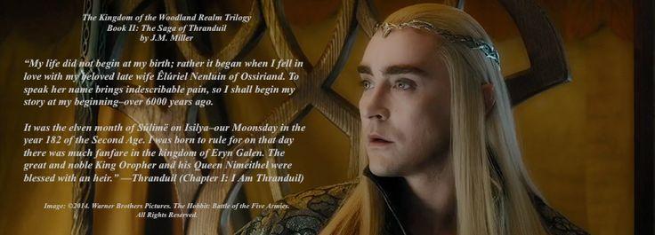 Thranduil speaks about himself. #Thranduil. #KingoftheWoodlandRealm. #TolkienFanFiction #Mirkwood.