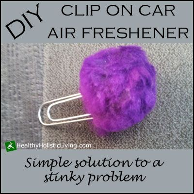 (No brainer but one I'm sure to forget)  DIY Car Clip-On Air Freshener