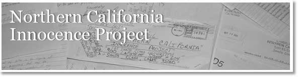 Santa Clara Law: Home for Northern California Innocence Project