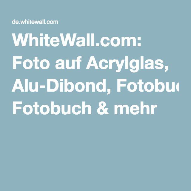 Fancy WhiteWall Foto auf Acrylglas Alu Dibond Fotobuch u mehr