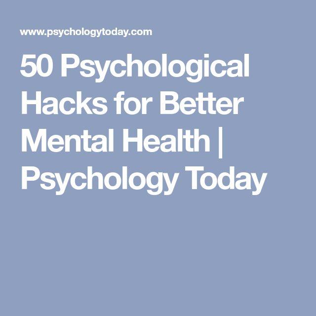50 Psychological Hacks for Better Mental Health | Psychology Today