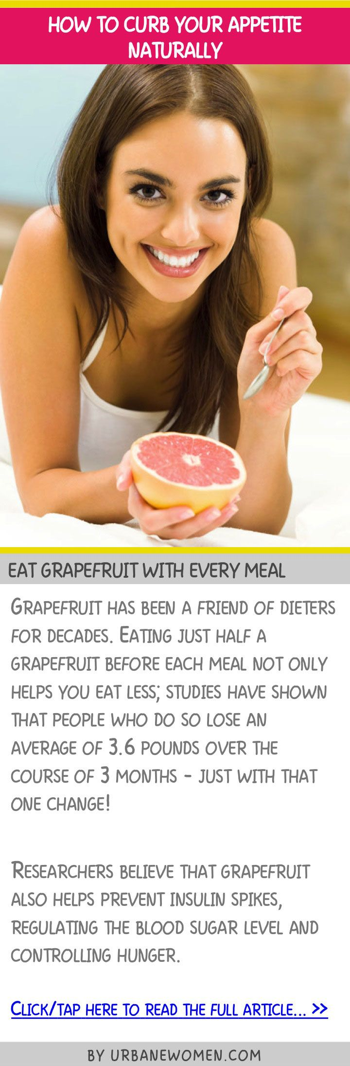 How to curb your appetite naturally - Eat grapefruit with every meal