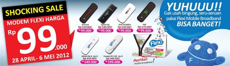 """""""SHOCKING SALE"""" Dapatkan Modem Flexi dengan harga spesial Rp 99ribu mulai 28 April – 6 Mei 2012."""