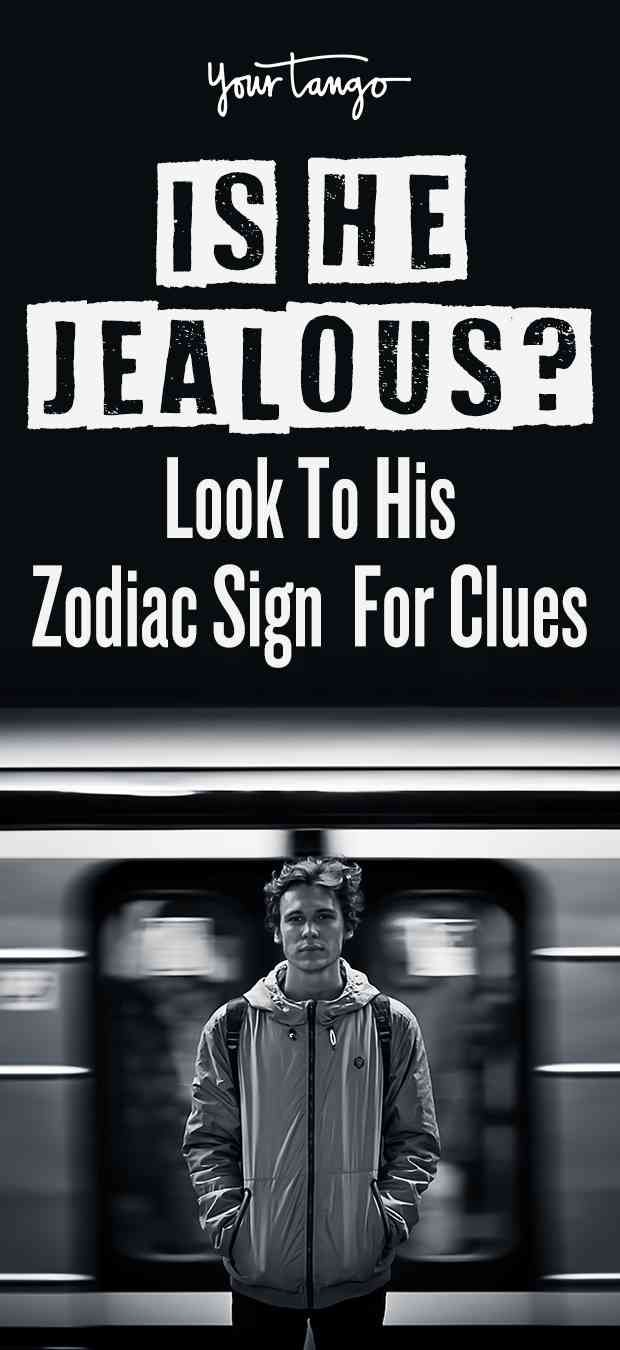 Every zodiac sign hides when green with envy, but you can know what to expect when he's jealous using astrology and his horoscope.