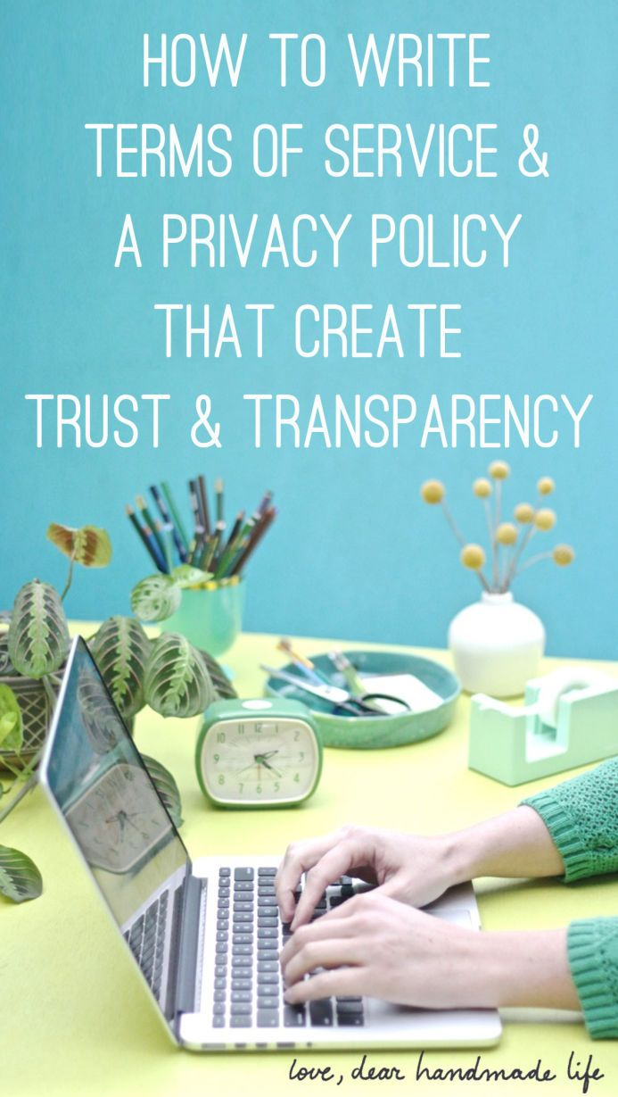 How to write terms of service & a privacy policy that creates trust & transparencyfrom Dear Handmade Life