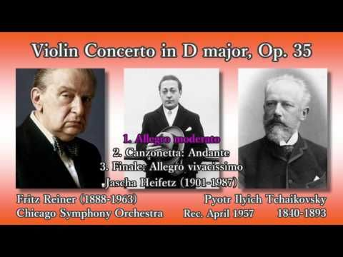 Pyotr Ilyich Tchaikovsky: Violin Concerto in D major, Op. 35 / Jascha Heifetz, Chicago Symphony Orchestra dir. Fritz Reiner