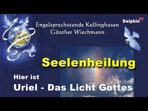 Erzengel Uriel - Seelenheilung - YouTube