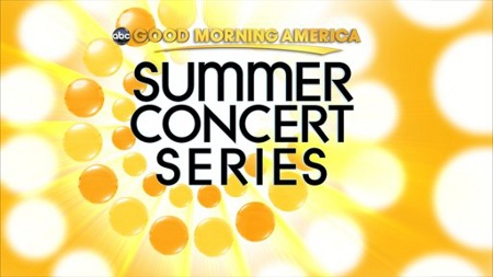 Free 2013 Good Morning America Summer Concert Series Schedule Announced