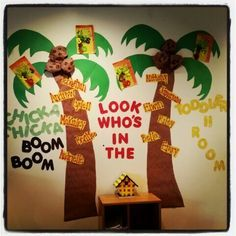 Chicka Chicka boom boom look who's in the toddler 2 room. Decorative wall fo…