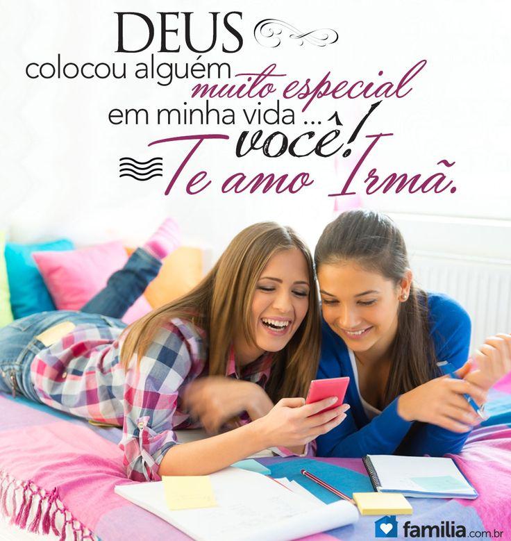 Te Amo Irmã!