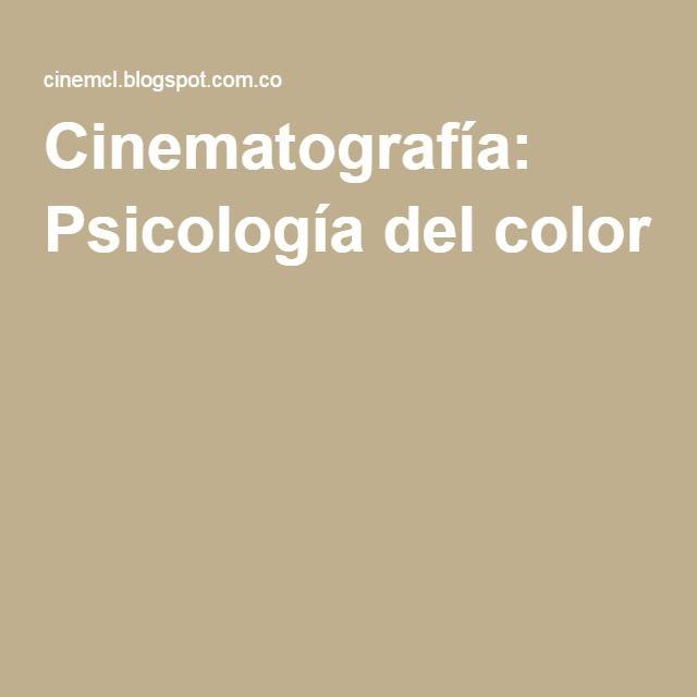 Cinematografía: Psicología del color
