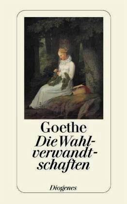 Johann Wolfgang von Goethe | Die Wahlverwandschaften