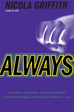 39. Always by Nicola Griffith