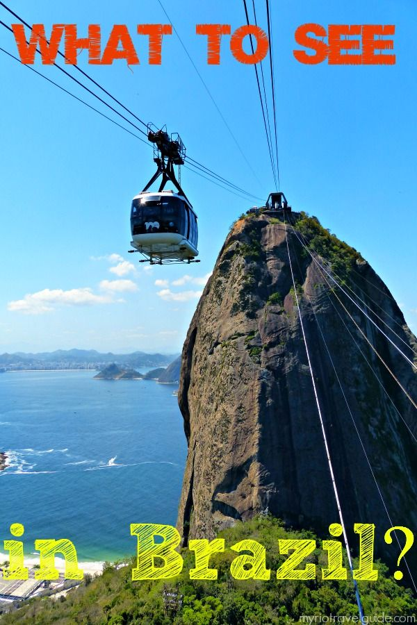 Travel Tips - What to see in Brazil