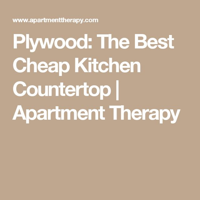 Plywood: The Best Cheap Kitchen Countertop | Apartment Therapy