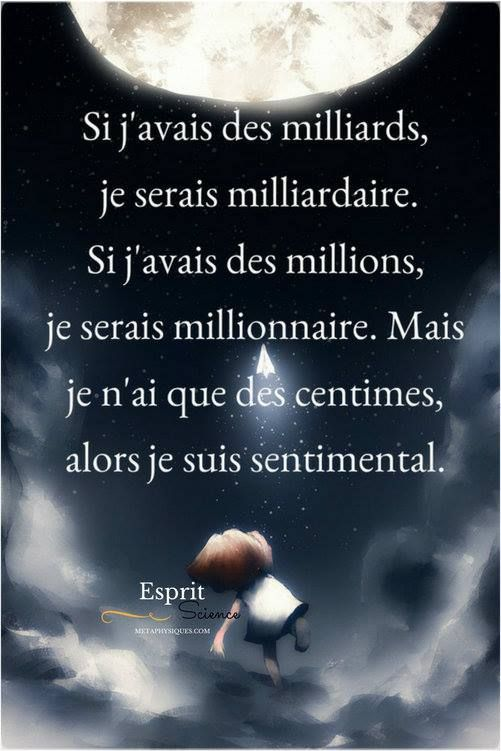 If I had billions, I would be a billionaire. If I had millions, I would be a millionaire. But I only have cents, so I am sentimental.