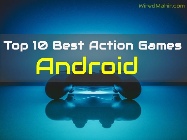 Top 10 best action games for android devices which you can play with your friends and family in your leisure time. All the games are high rated and trending