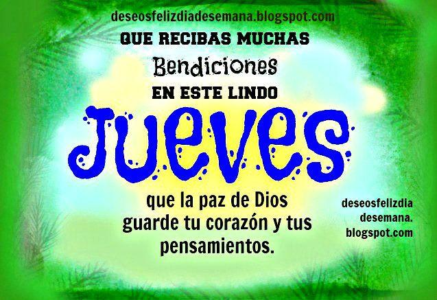 Centro Cristiano para la Familia: Feliz Jueves. Bendiciones en este Día  Que recibas...