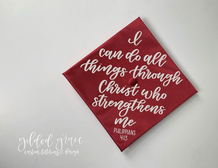 I can do all things through Christ that strengthens me graduation cap quote decor - #christ #decor #graduation #quote #strengthens