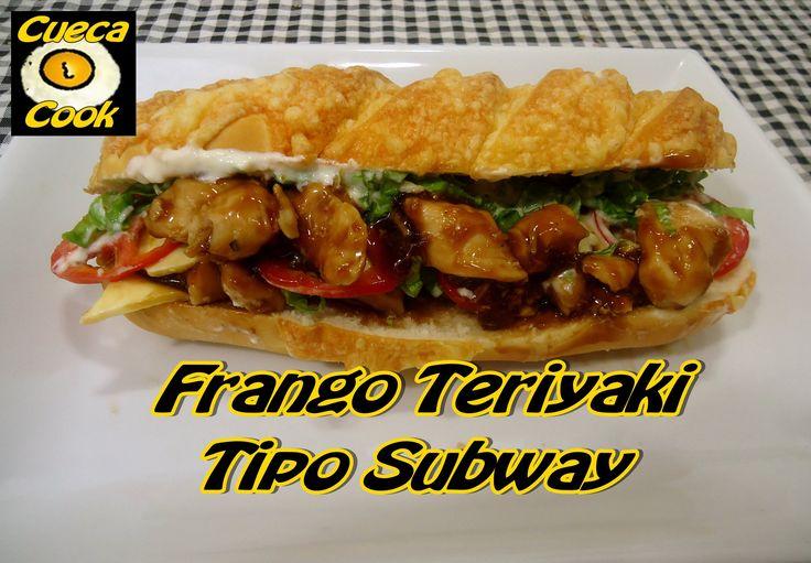 Sanduíche de frango Teriyaki tipo do Subway - Cueca Cook # 005                                                                                                                                                     Mais