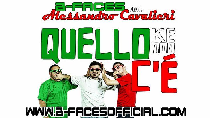 B-FACES feat. Alessandro Cavalieri - Quello Che Non C'è
