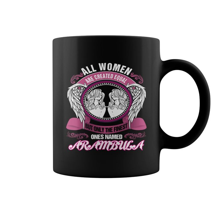 ARAMBULA mug #gift #ideas #Popular #Everything #Videos #Shop #Animals #pets #Architecture #Art #Cars #motorcycles #Celebrities #DIY #crafts #Design #Education #Entertainment #Food #drink #Gardening #Geek #Hair #beauty #Health #fitness #History #Holidays #events #Home decor #Humor #Illustrations #posters #Kids #parenting #Men #Outdoors #Photography #Products #Quotes #Science #nature #Sports #Tattoos #Technology #Travel #Weddings #Women