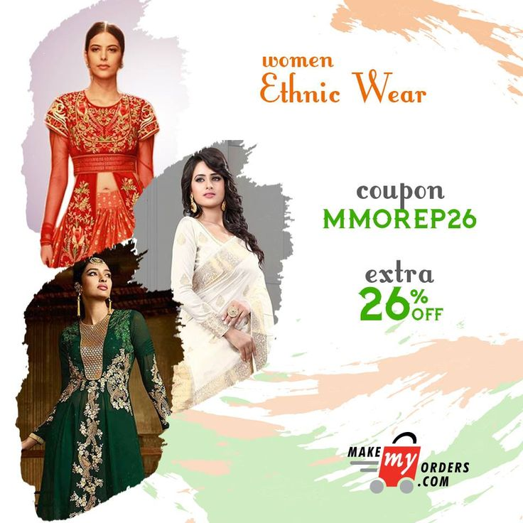It's time to go desi yet stay mod! Get an Extra 26% Off this Republic Day on Women Ethnic Wear at Makemyorders.com India.  Go For it - https://goo.gl/jb9efu