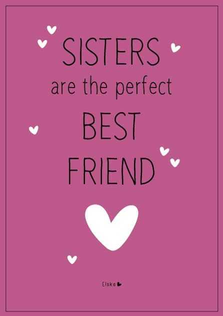 I Am Lucky Enough To Have My Sister Be My Best Friend Love Ya