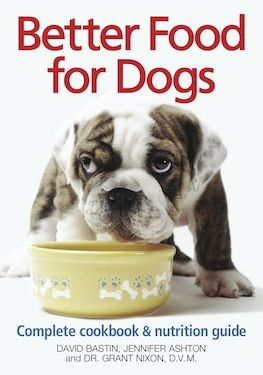 Better Food for Dogs: A complete cookbook & nutrition guide ~ Ends 1/25/13