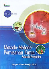 Seri Kimia Analitik Metode-Metode Pemisahan Kimia Sebuah Pengantar.Surjani Wonorahardjo - AJIBAYUSTORE